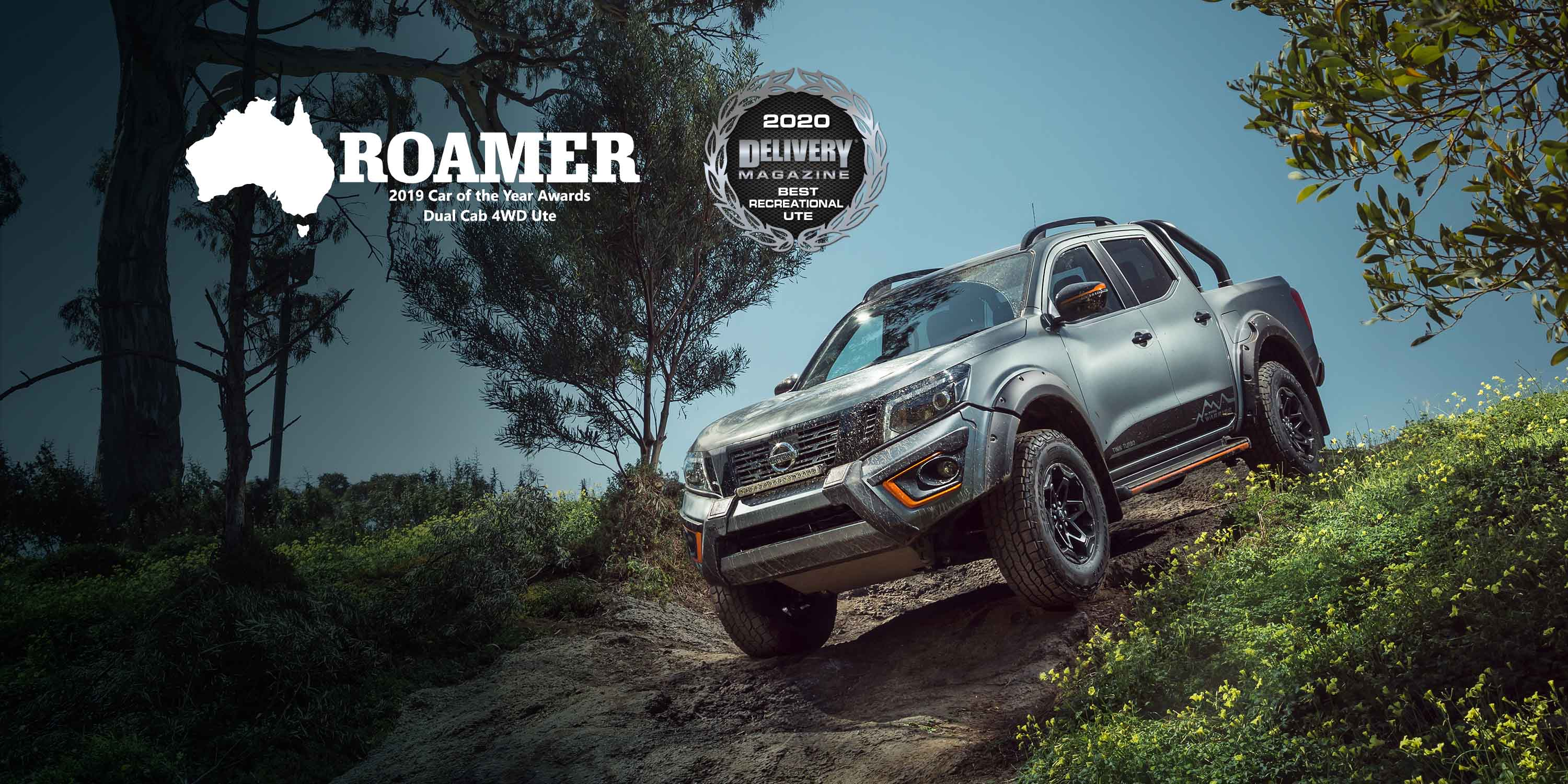 'ROAMER - 2019 Car of the Year Awards Dual Cab 4WD Ute' '2020 Delivery Magazne - Best Recreational Ute'