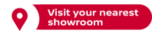 Visit your nearest showroom